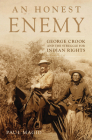 An Honest Enemy: George Crook and the Struggle for Indian Rights Cover Image