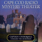 Captain Underhill Unmasks the Murderer: The Legacy of Euriah Pillar and the Case of the Indian Flashlights Cover Image