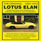 The Original Lotus Elan 1962-1973: Essental Data and Guidance for Owners, Restorers and Competitors Cover Image