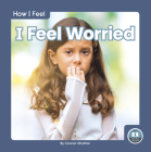 I Feel Worried Cover Image