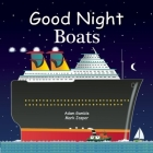Good Night Boats (Good Night Our World) Cover Image