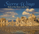 Sierra Wings: Birds of the Mono Lake Basin (Companion Press) Cover Image