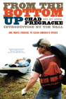 From the Bottom Up: One Man's Crusade to Clean America's Rivers Cover Image