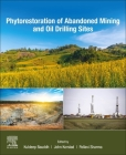 Phytorestoration of Abandoned Mining and Oil Drilling Sites Cover Image
