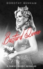 Bastard Queen: A Family Secret Revealed Cover Image
