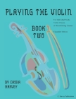 Playing the Violin, Book Two: Expanded Edition Cover Image