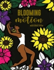Blooming in Motion Cover Image