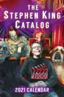 2021 Stephen King Catalog Desktop Calendar: Stephen King Goes to the Movies Cover Image