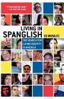 Living in Spanglish: The Search for Latino Identity in America Cover Image