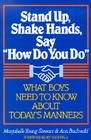 Stand Up, Shake Hands, and Say