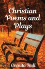 Christian Poems and Plays Cover Image