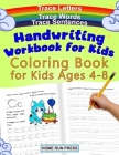 Handwriting Workbook for Kids Coloring Book for Kids Ages 4-8: Trace Letters Cover Image