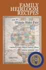 Family Heirloom Recipes from the Illinois State Fair Cover Image