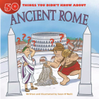 50 Things You Didn't Know about Ancient Rome Cover Image
