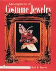 Masterpieces of Costume Jewelry (Schiffer Book for Woodcarvers) Cover Image