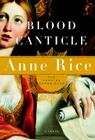 Blood Canticle: The Vampire Chronicles Cover Image