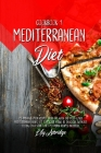 Mediterranean diet cookbook 1: 25 Pasta and Pizza recipes. Burn fat with the most loved Mediterranean dishes. Let your carb intake be delicious witho Cover Image