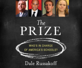 The Prize: Who's in Charge of America's Schools? Cover Image