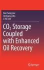 Co2 Storage Coupled with Enhanced Oil Recovery Cover Image
