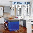 Spectacular Kitchens Texas: Inspiring Kitchens and Dining Spaces Cover Image