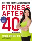 Fitness After 40: Your Strong Body at 40, 50, 60, and Beyond Cover Image