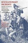 Revolutionary Incidents: Sketches of Character, Chiefly in the Old North State, Volume II Cover Image