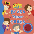 The Little Wiggles Brush Your Teeth Sound Book (The Wiggles) Cover Image