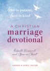 Love Is Patient, Love Is Kind: A Christian Marriage Devotional: Rebuild, Reconnect, and Grow in Christ Cover Image