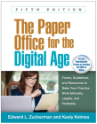 The Paper Office for the Digital Age, Fifth Edition: Forms, Guidelines, and Resources to Make Your Practice Work Ethically, Legally, and Profitably Cover Image