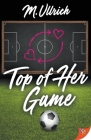 Top of Her Game Cover Image