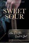 Sweet or Sour: How Do You Smell to God? Cover Image