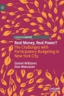 Real Money, Real Power?: The Challenges with Participatory Budgeting in New York City Cover Image