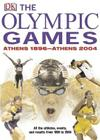 The Olympic Games: ATHENS 1896 - ATHENS 2004 Cover Image