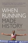 When Running Made History (Sports and Entertainment) Cover Image