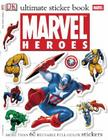 Ultimate Sticker Book: Marvel Heroes (Ultimate Sticker Books) Cover Image