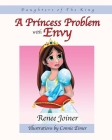 Daughters of The King: A Princess Problem with Envy Cover Image