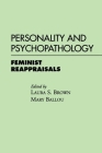 Personality and Psychopathology: Feminist Reappraisals Cover Image
