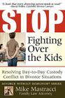 Stop Fighting Over The Kids: Resolving Day-to-Day Custody Conflict in Divorce Situations Cover Image
