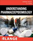 Understanding Pharmacoepidemiology (Lange Medical Books) Cover Image