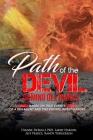 Path of the Devil - Camino del Diablo: Based on True Events of A DEA Agent and Two Private Investigators Cover Image