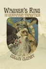 Wagner's Ring and the Germanic Tradition Cover Image