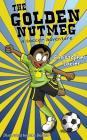 The Golden Nutmeg: A Soccer Adventure Cover Image