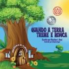 Quando a Terra Treme e Ronca (Portuguese Edition): Um livro de segurança de terremoto Cover Image