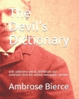 The Devil's Dictionary: with additional words, definitions and variations from his various newspaper columns Cover Image