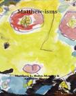 Matthew-isms: Words of Inspiration Cover Image