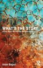 What's the Story: Essays about Art, Theater and Storytelling Cover Image
