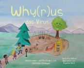 Why(r)us das Virus: Aus dem Amerikanischen von Angelika Reth Cover Image