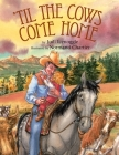 'Til the Cows Come Home Cover Image