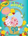 Crayola Easter Egg Mosaic Sticker by Number (Crayola/BuzzPop) Cover Image