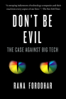 Don't Be Evil: The Case Against Big Tech Cover Image